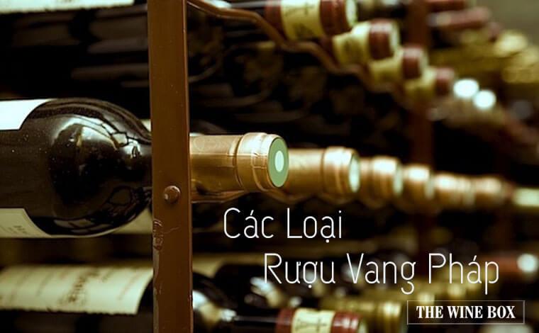 Các loại rượu vang Pháp cơ bản, phổ biến hàng đầu 4