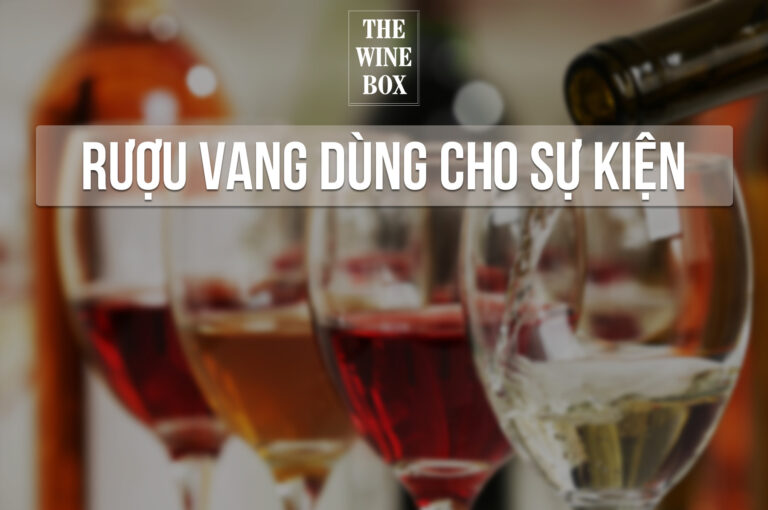 rượu vang dùng cho sự kiện