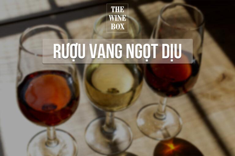 rượu vang ngọt dịu